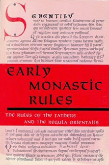 Early Monastic Rules: The Rules of the Fathers and the Regula Orientalis