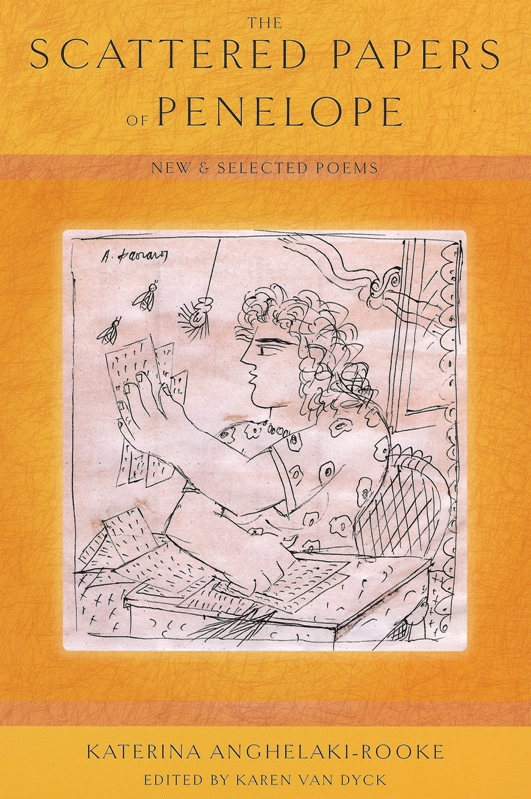 The Scattered Papers of Penelope: New and Selected Poems by Katerina Anghelaki