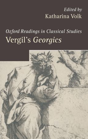 Oxford Readings in Classical Studies: Vergil's Georgics