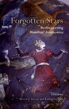 Forgotten Stars: Rediscovering Manilius' Astronomica