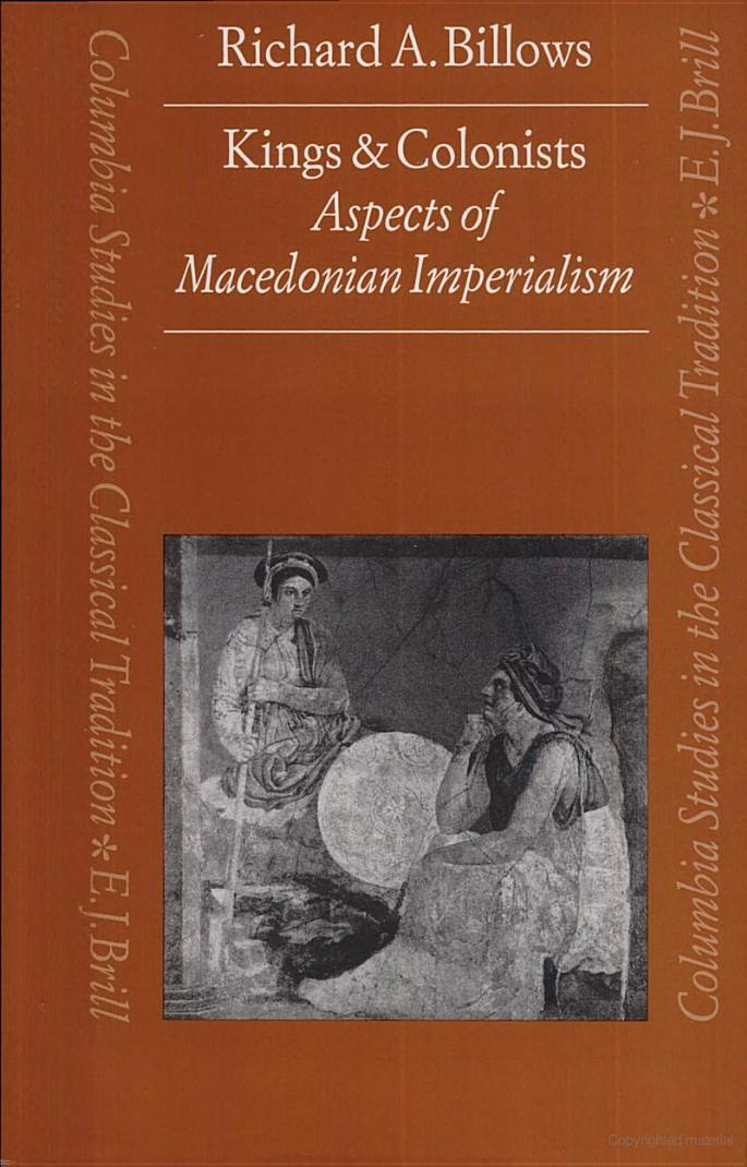 Kings and Colonists: Aspects of Macedonian Imperialism