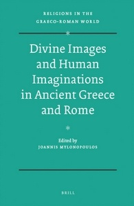 Divine Images and Human Imaginations in Ancient Greece and Rome, Religions in the Graeco-Roman World