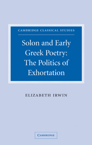 Solon and Early Greek Poetry: The Politics of Exhortation