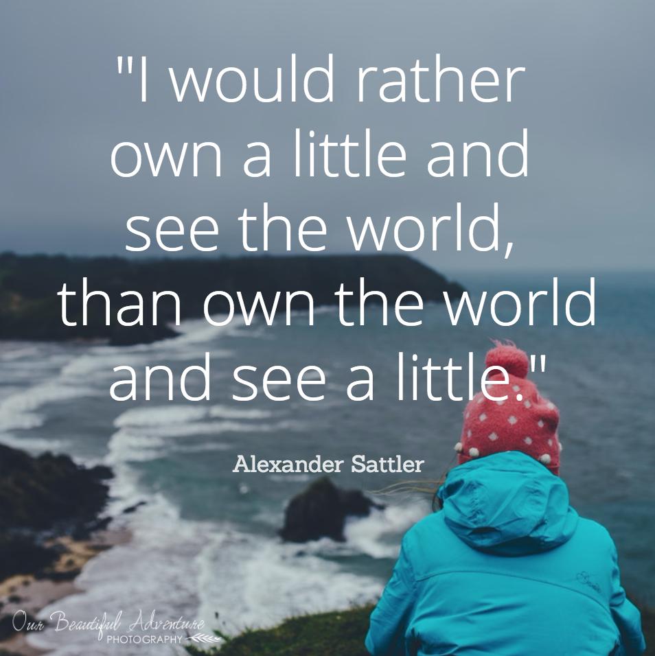 Travel | Wanderlust | 10 Minimalist quotes | Blog | Our Beautiful Adventure