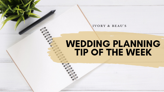 wedding planning tip of the week.png