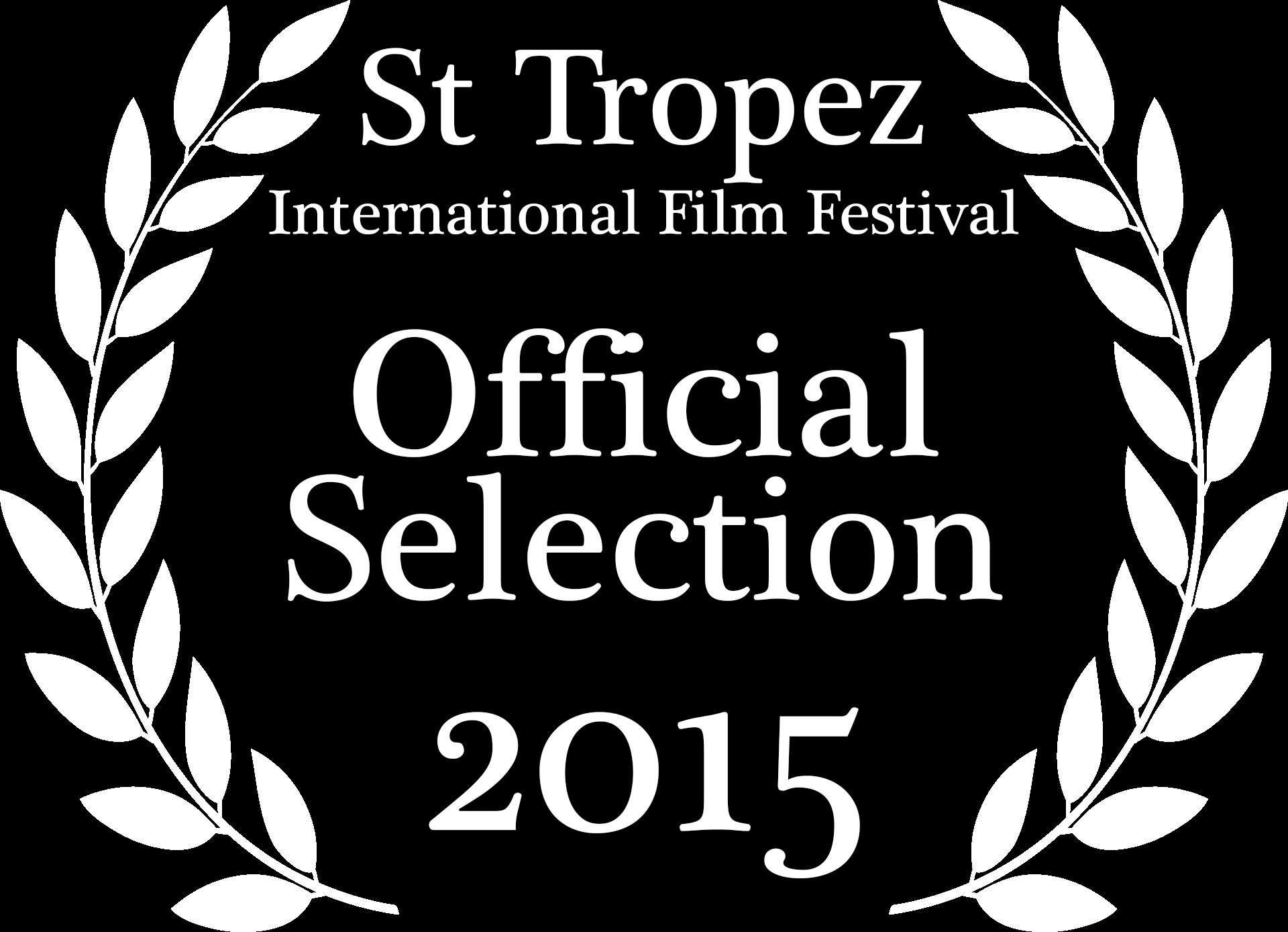 St Tropez International Film Festival Official Selection 2015