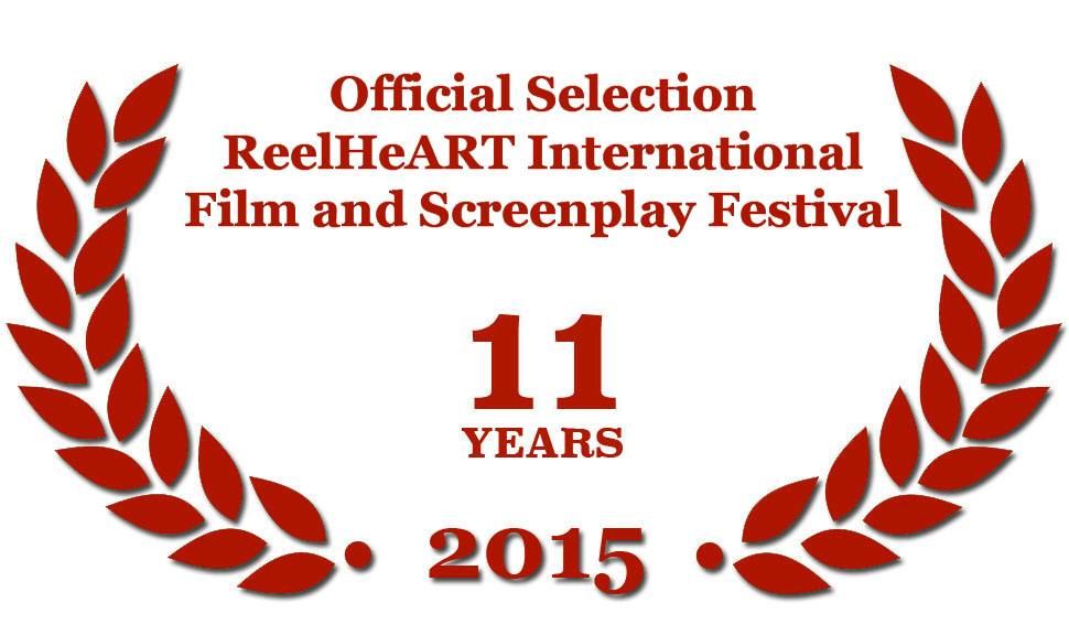 Official Selection ReelHeART International Film and Screenplay Festival - 11 years 2015