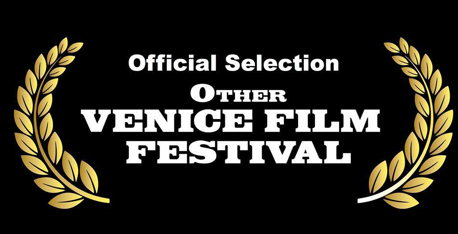 Official Selection - OTHER VENICE FILM FESTIVAL