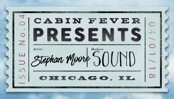 CabinFeverPresents_Stephan+Poster.jpg