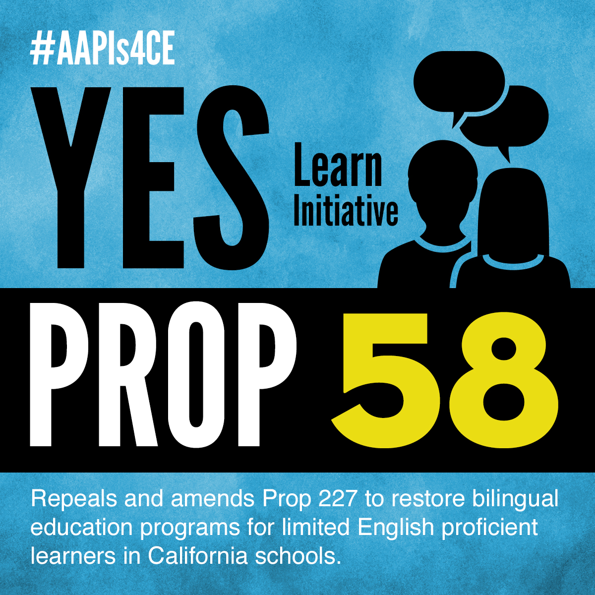 Yes on Proposition 58: LEARN Initiative