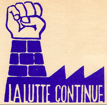 """The Struggle Continues"" Poster from the 1968 Paris strikes."
