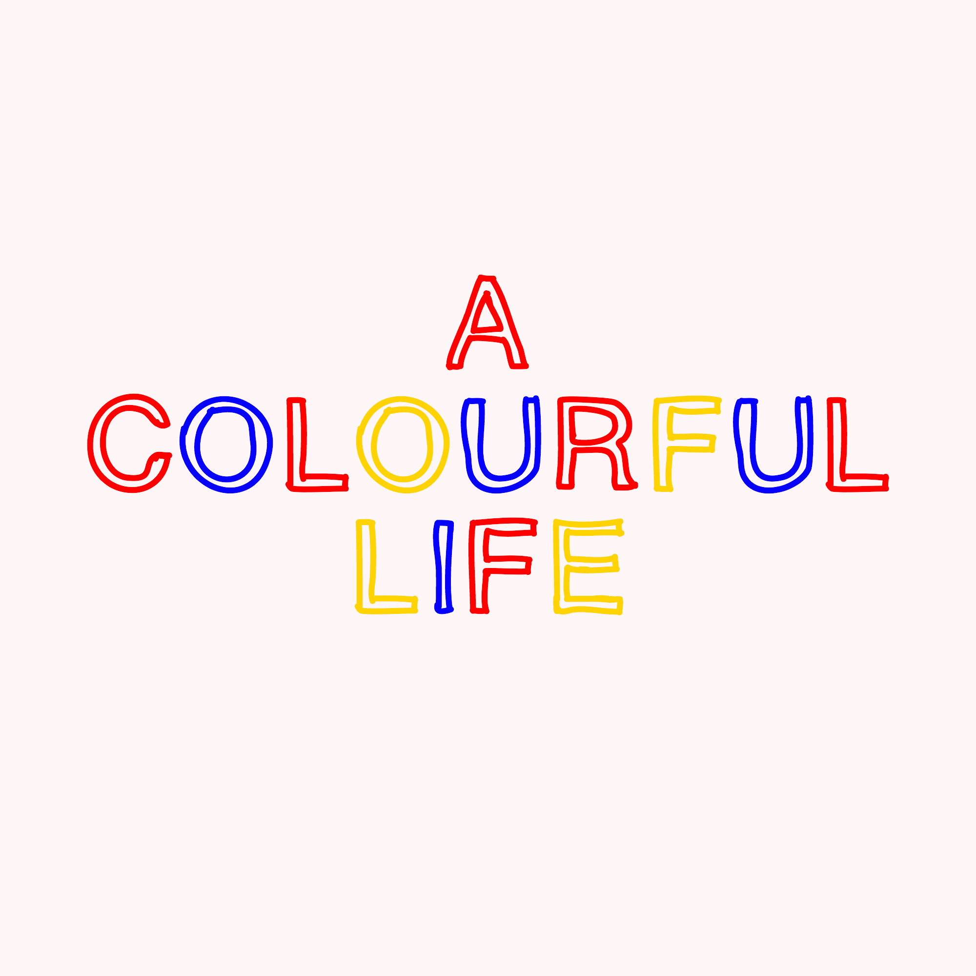 colourful life font.jpg