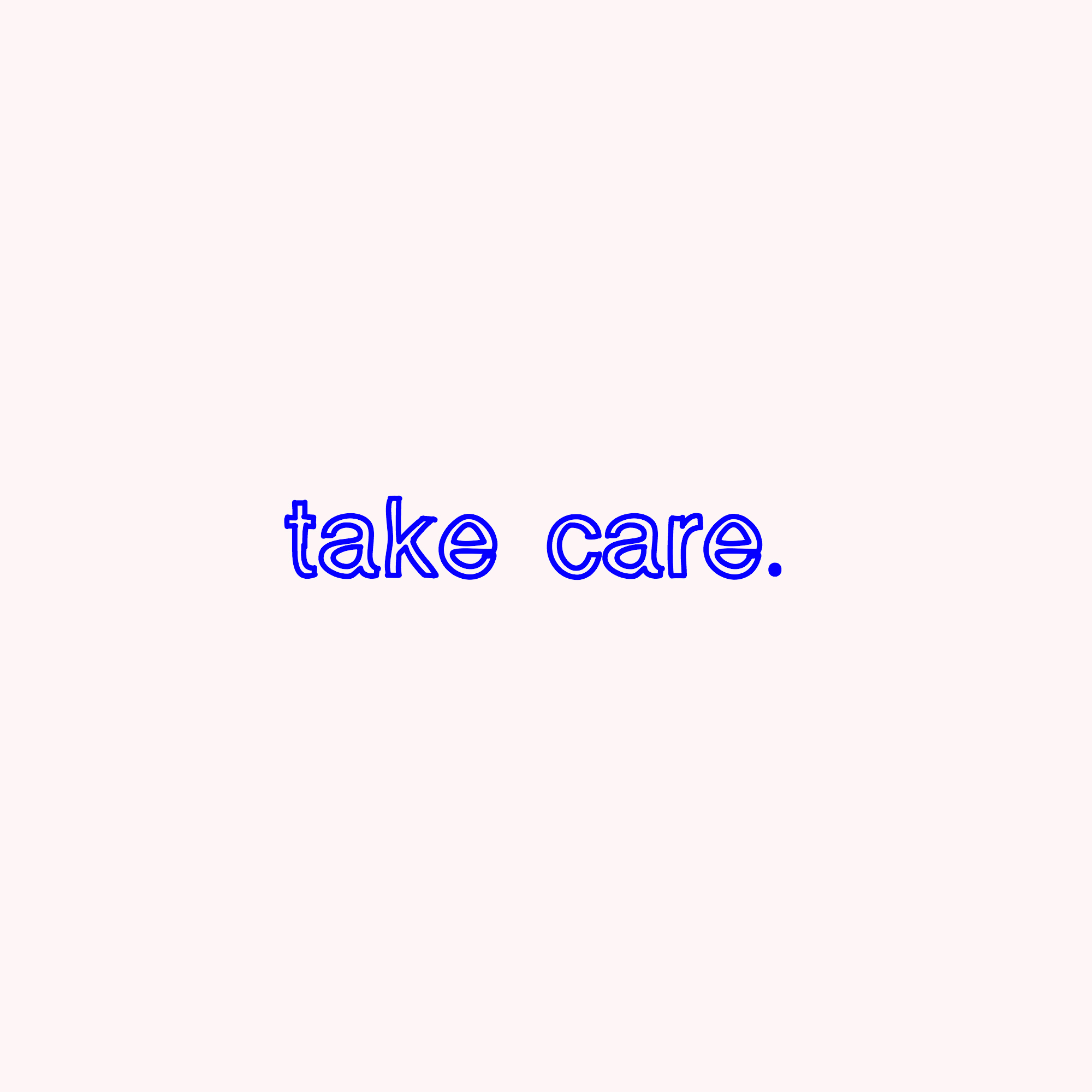 take care.jpg