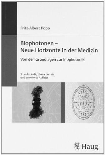 Biophotonen – Neue Horizonte in der Medizin