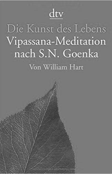 Vipassana-Medidation nach S.N. Goenka