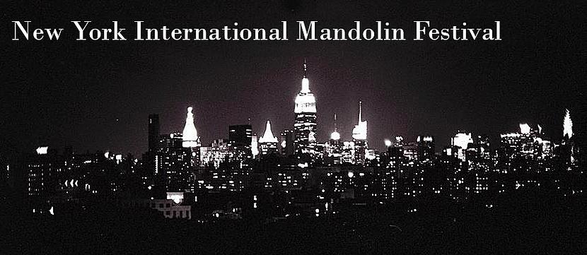 Credits: New York International Mandolin Festival