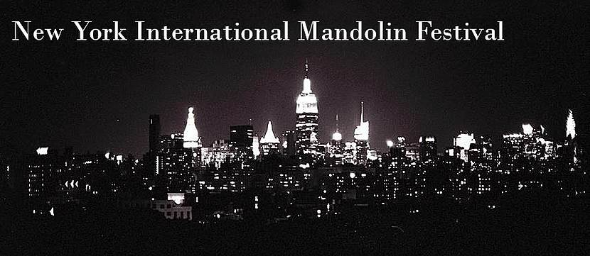 Crédits: New York International Mandolin Festival