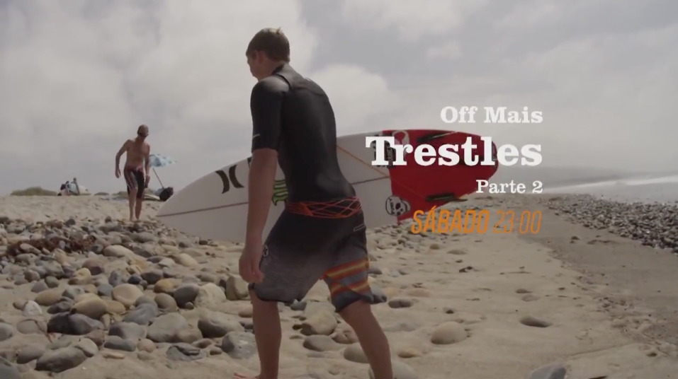 TRESTLES- DOCUMENTARY SERIES/ OFF CHANNEL