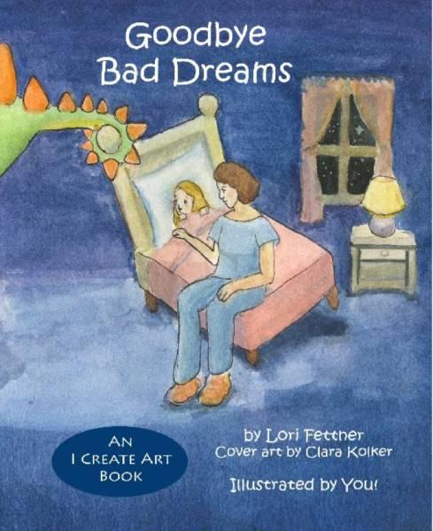 Goodbye Bad Dreams