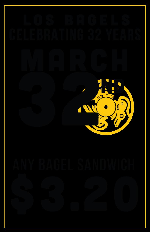 Los Bagels March 32nd