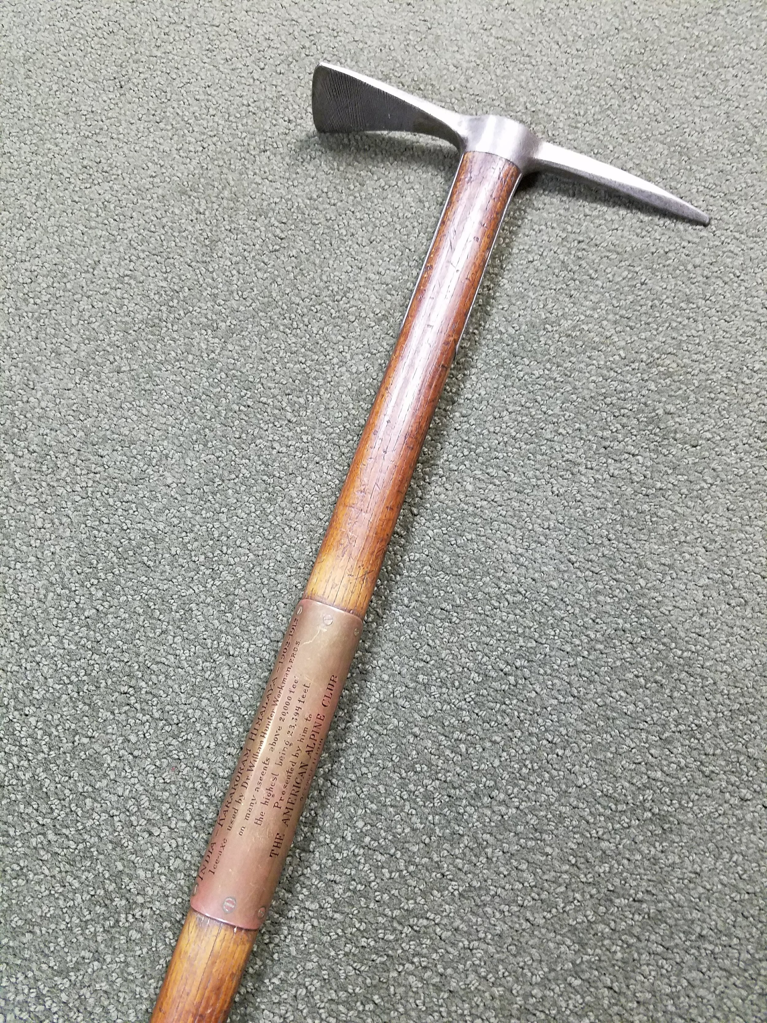 William Hunter Workman's ice axe. Workman was the husband of Fanny Bullock Workman.