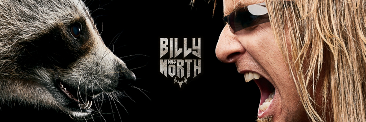 With the logo for Billy Goes North (featuring antlers) in the middle, Billy Bretherton, with long, messy blonde hair and wraparound sunglasses, faces off against a racoon. Both bare their teeth. Image links to source on official CMT Canada site.