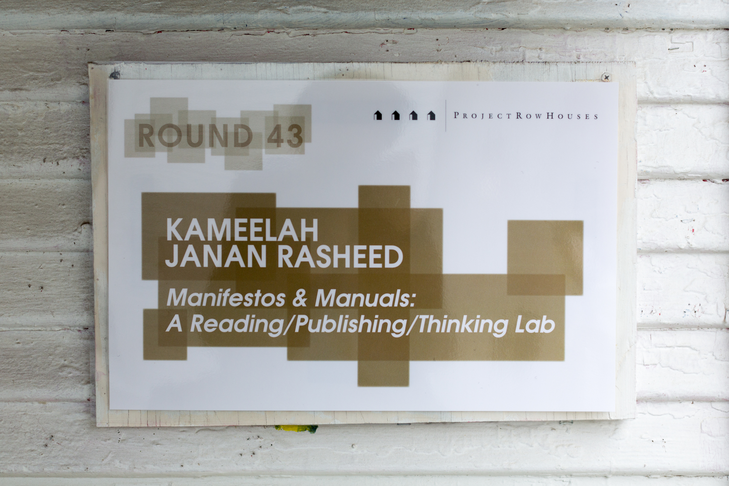 Manifestos & Manuals: A Reading/Publishing/Thinking Lab , Kameelah Janan Rasheed  2509 Holman St.