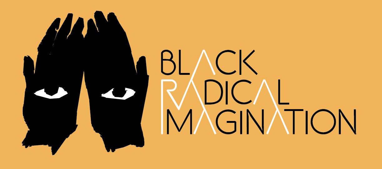 Photo courtesy Black Radical Imagination