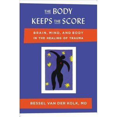 A cover of the book The Body Keeps Score.