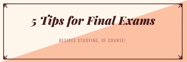 5 Tips for Final Exams.png