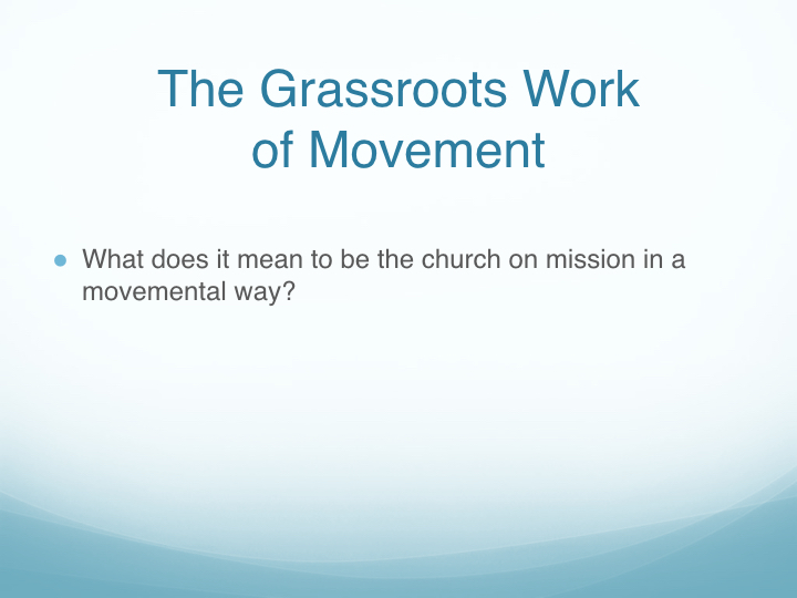 The Grassroots Work of Movement - East End Fellowship.002.jpeg