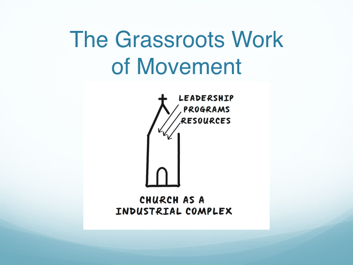 The Grassroots Work of Movement - East End Fellowship.003.jpeg