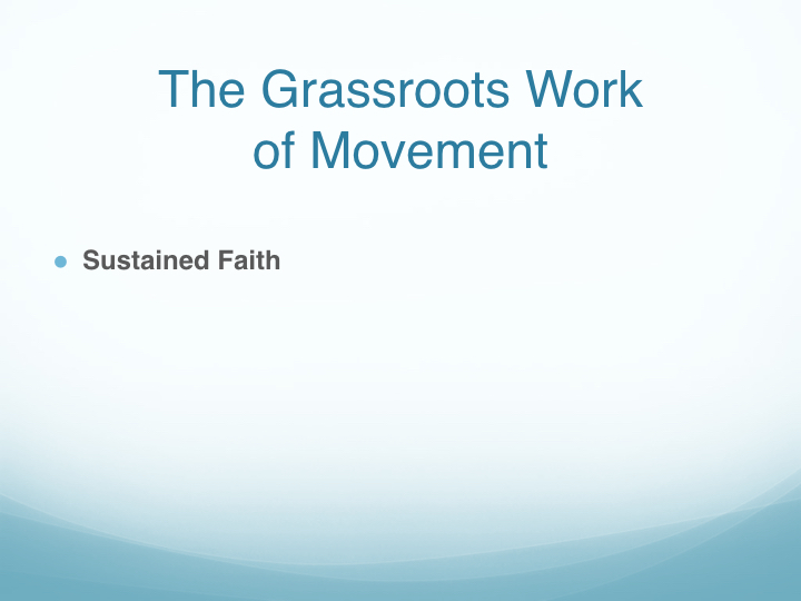 The Grassroots Work of Movement - East End Fellowship.006.jpeg