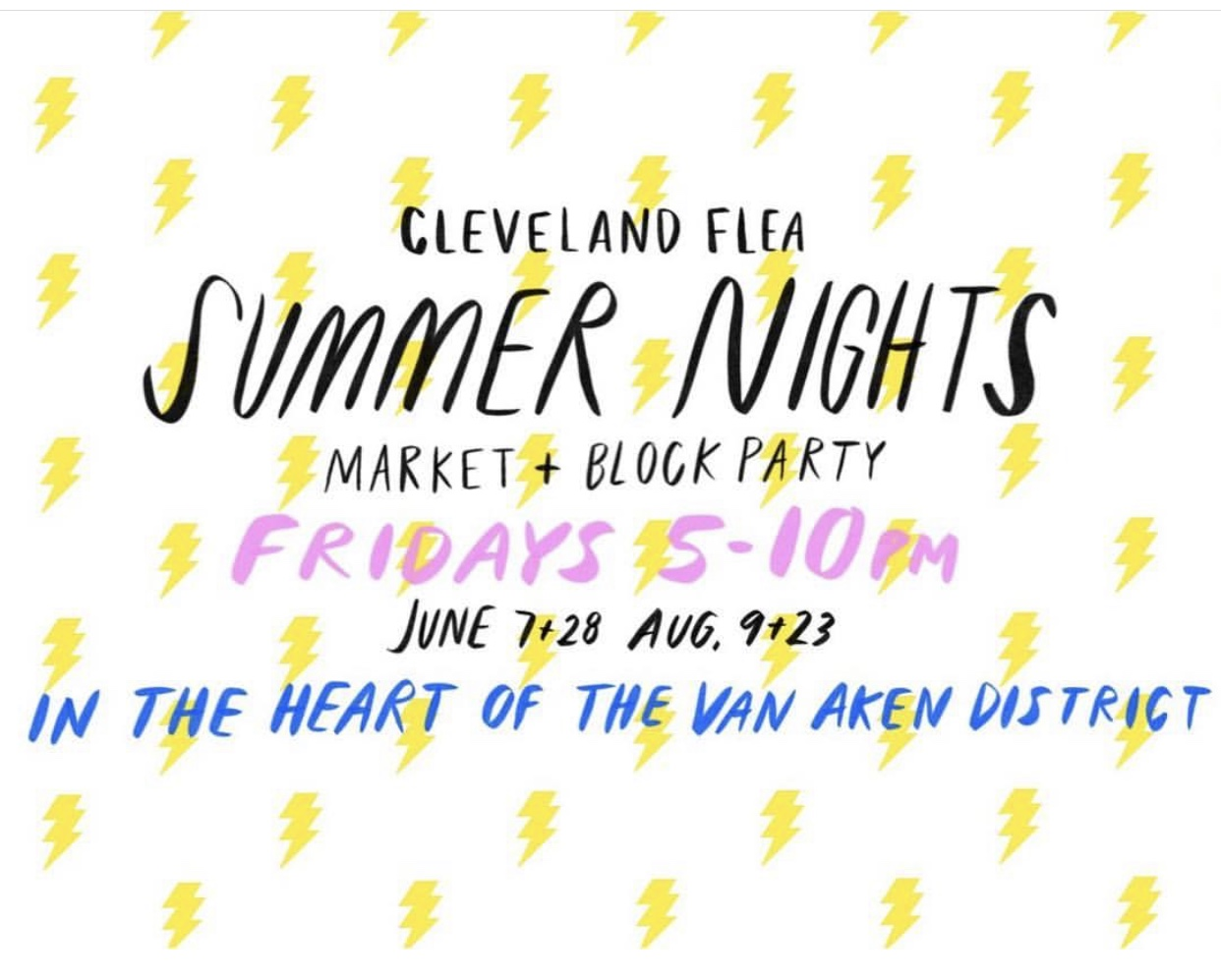AUGUST 9, 2019 // 5-10PM   https://www.theclevelandflea.com/