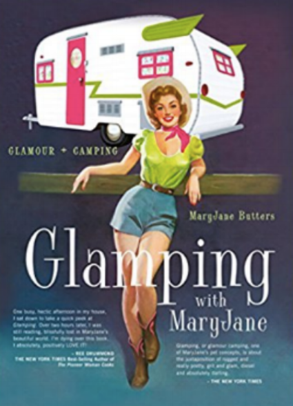 Glamping with Mary Jane by Mary Jane Butters