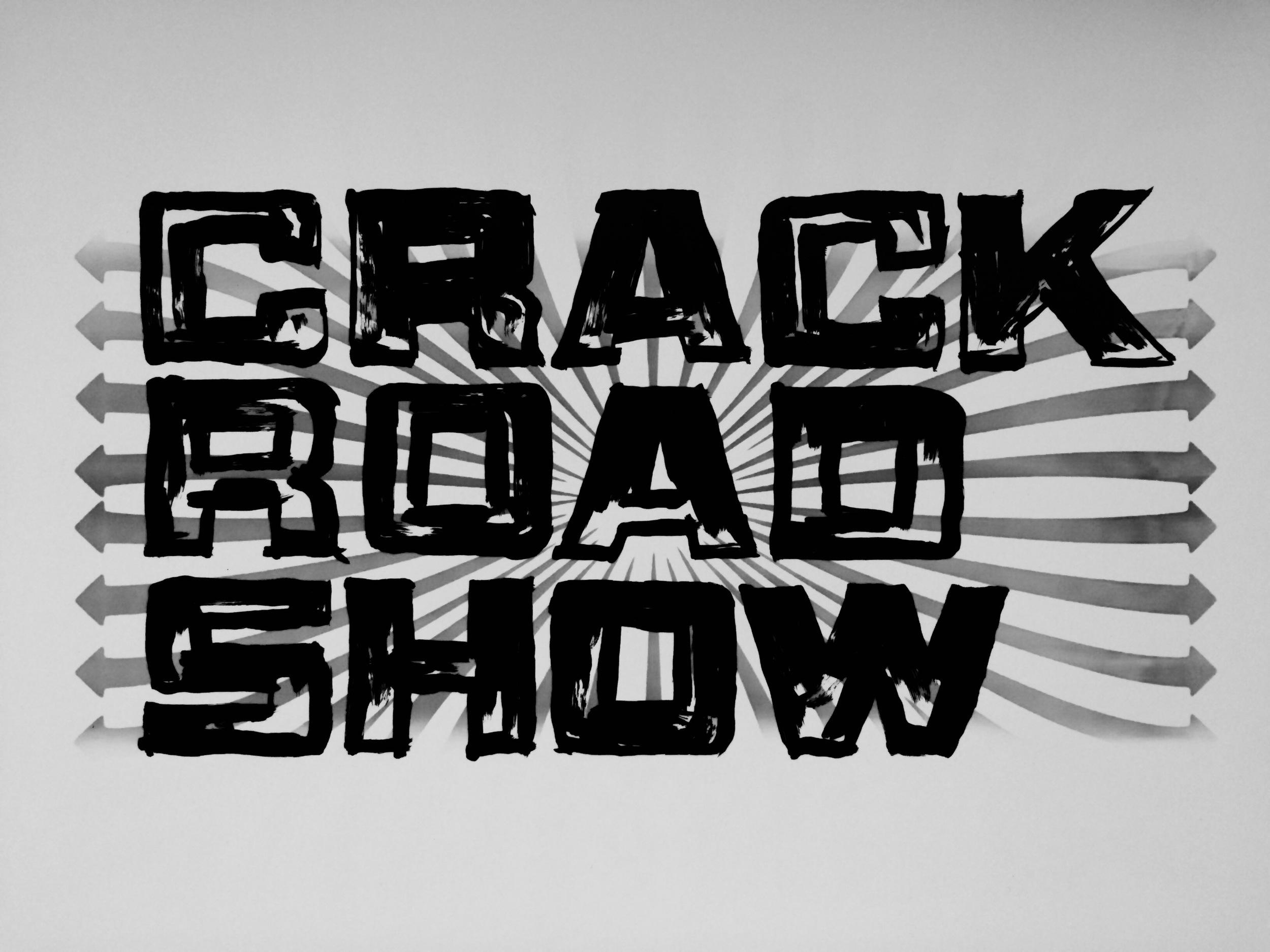 CRACK.ROAD.SHOW copy.jpg