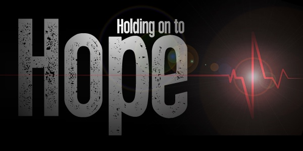 Holding on to Hope