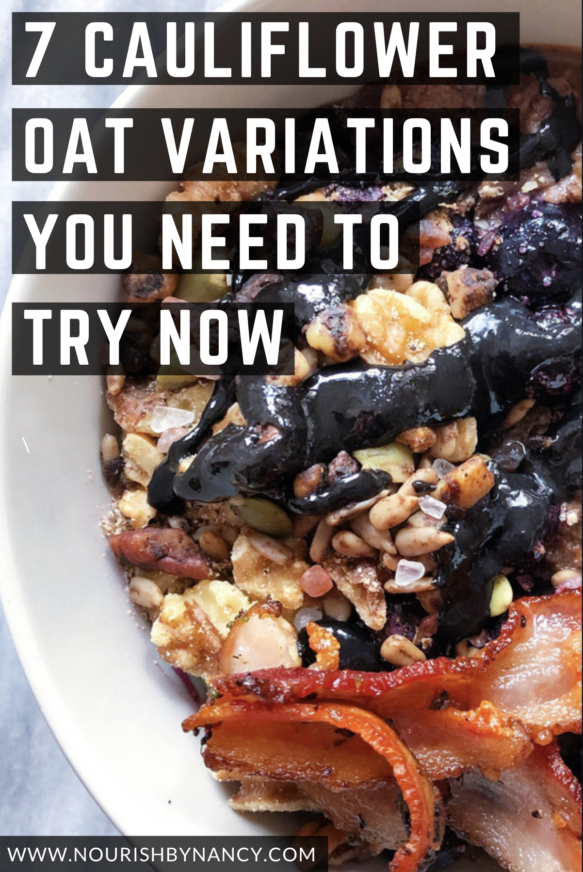 7 Cauli Oat Variations You Need to Try Now