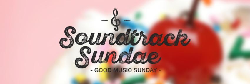 HoBo Good Music Sunday, Soundtrack Sundae