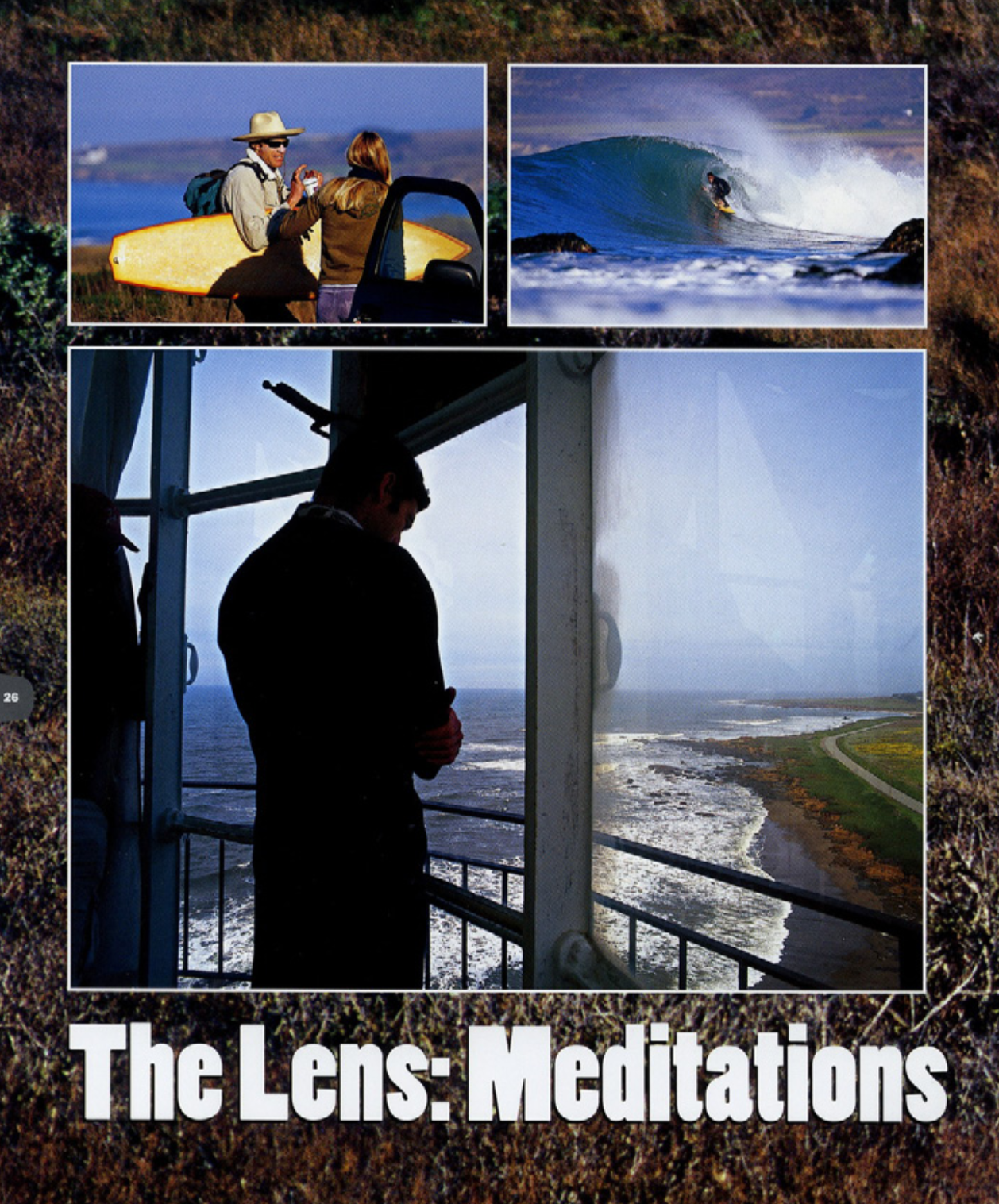 The Lens: Meditations From a Distant Shore (The Surfers Journal)  Click here to read.