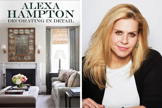Alexa Hampton and her book, Decorating in Detail.