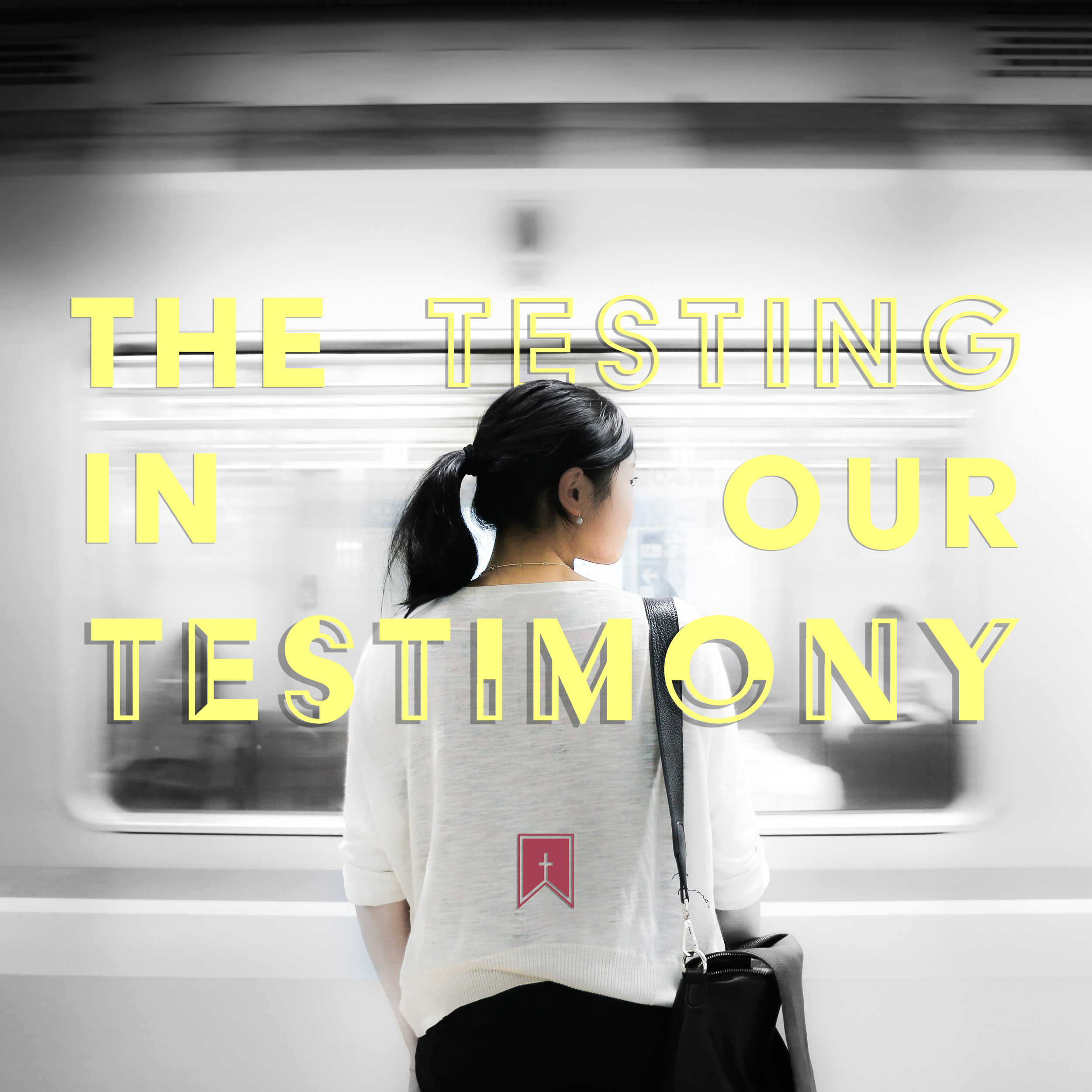The Testing in our Testimony_Graphic_IG.png