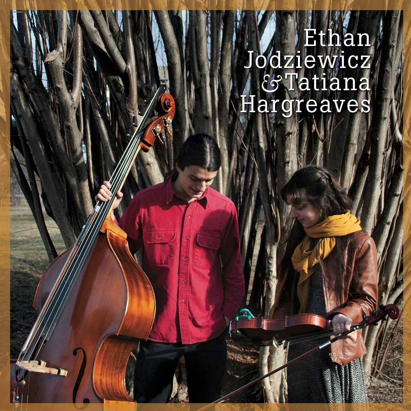 Ethan Jodziewicz & Tatiana Hargreaves   Independent release, 2015