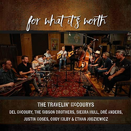 For What It's Worth (single)   The Travelin' McCourys