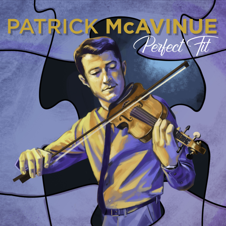Perfect Fit   Patrick McAvinue