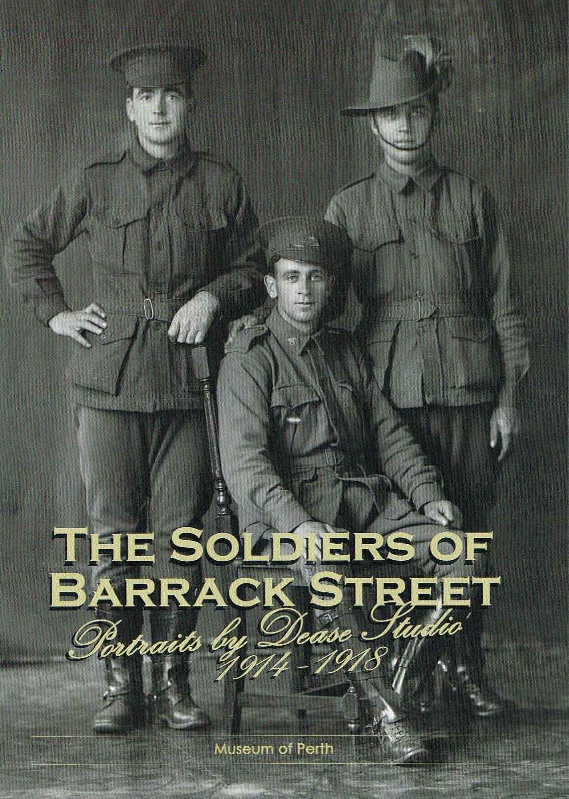 The-Soldiers-Of-Barrack-Street