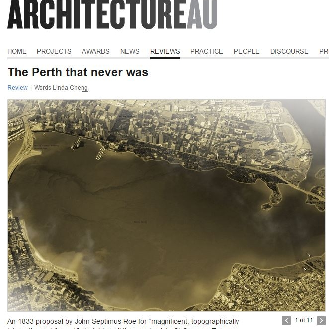 """""""The Perth that never was"""" - Architecture AU, 18th Jan 2016"""