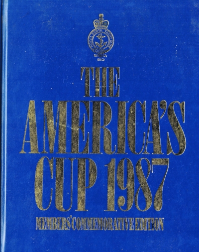 The Americas Cup 1987 : Member's commemorative edition   Aurum Press Limited