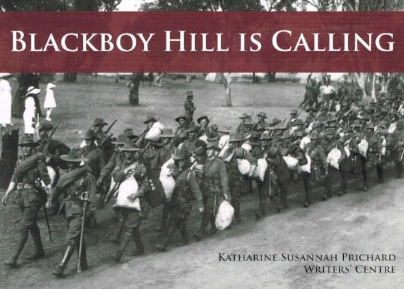 Blackboy Hill is Calling   Katharine Susannah Prichard Writers' Centre