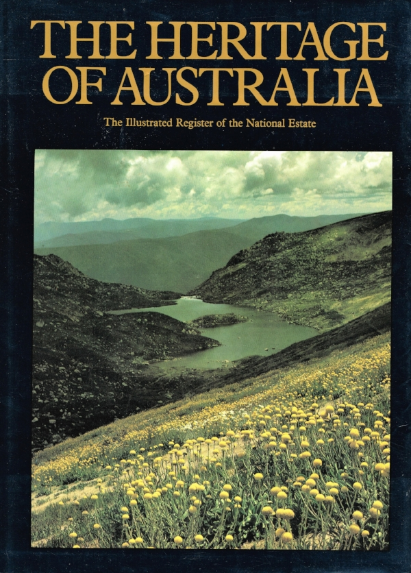 The Heritage of Australia: The illustrated register of the National Estate   The Macmillan Company of Australia Pty Ltd